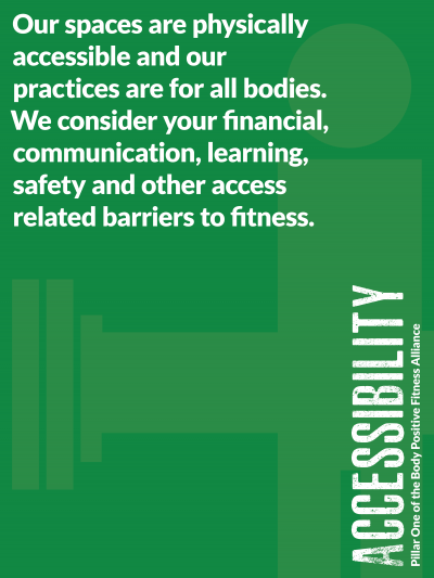 Accessibility - Pillar One of the Body Positive Fitness Alliance